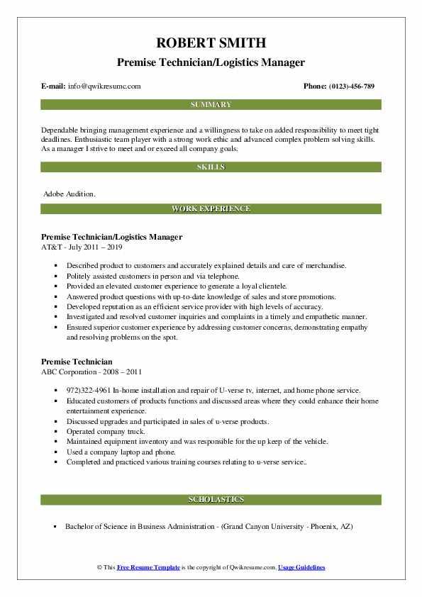 Premise Technician/Logistics Manager Resume Sample