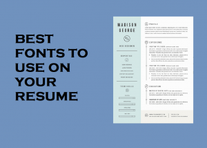 Top Ten Best Fonts to use on your Resume