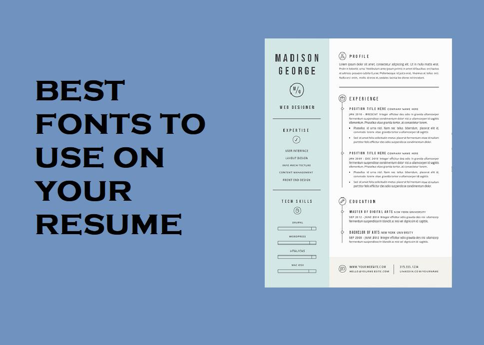 Best Font In Making Resume