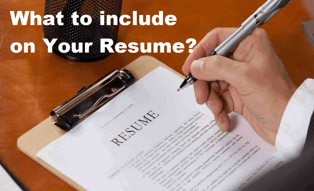Definitive Guide on What to include in a Resume