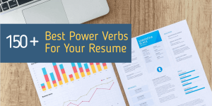 Best 150+ Power Verbs to Level Up your Resume