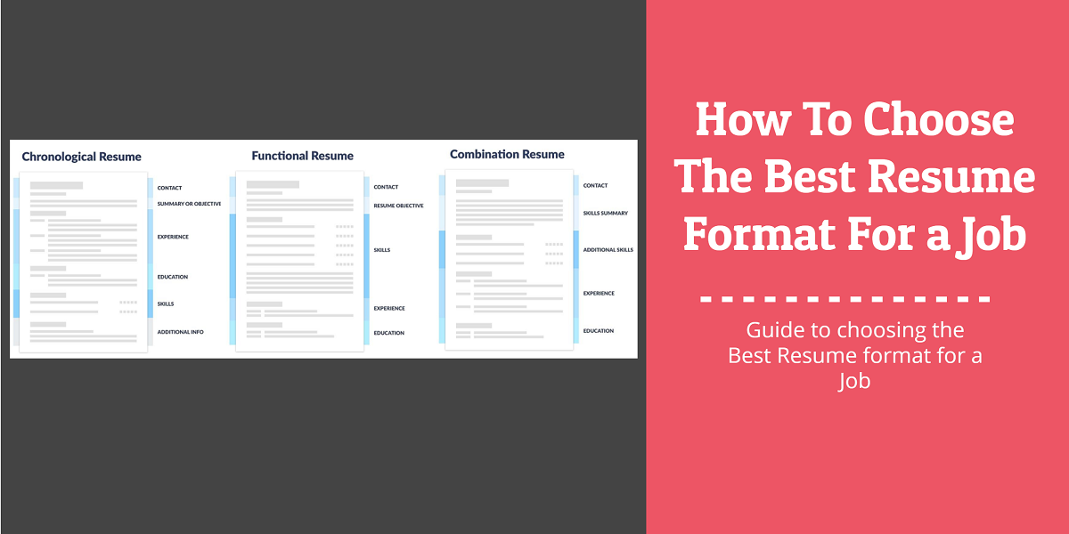 How to Choose the Best Resume Format for a Job