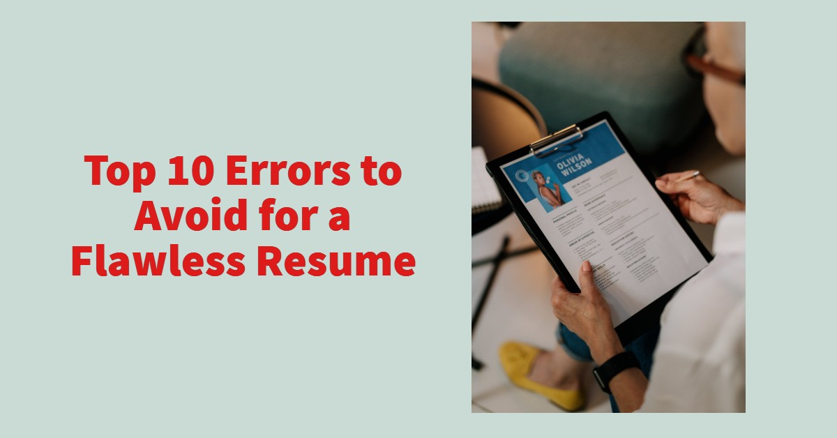 10 Most Common Resume Errors Every Candidate Must Know