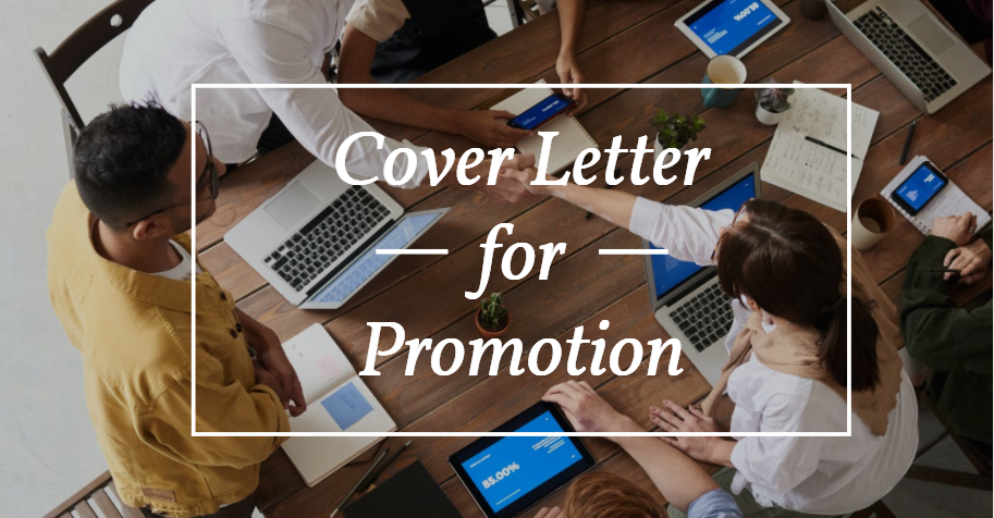 Writing a Cover Letter for Promotion – Tips & Samples