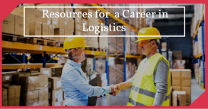 Logistics Career Resources