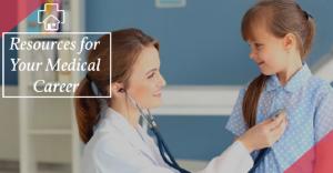 Medical Career Resources