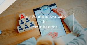 Resume Evaluation Checklist – Tips to Handle Resume Criticism