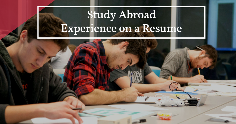 How to Put Study Abroad Experience on a Resume