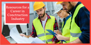 Construction Career Resources