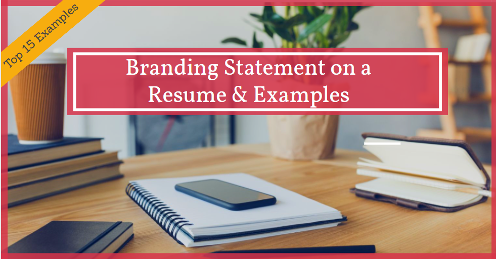 How to Add a Branding Statement to Your Resume